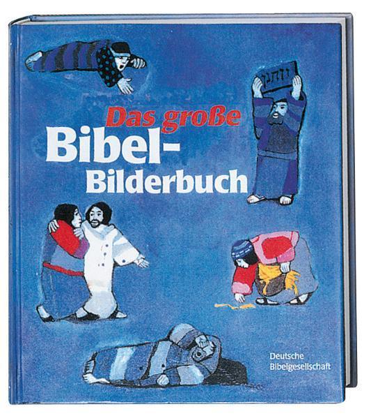 Das große Bibel-Bilderbuch als Buch