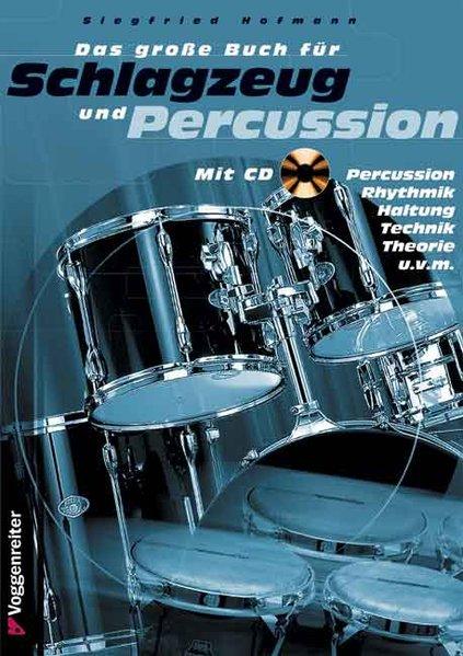 Das große Buch für Schlagzeug und Percussion. Inkl. CD als Buch