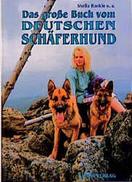 Das große Buch vom Deutschen Schäferhund als Buch