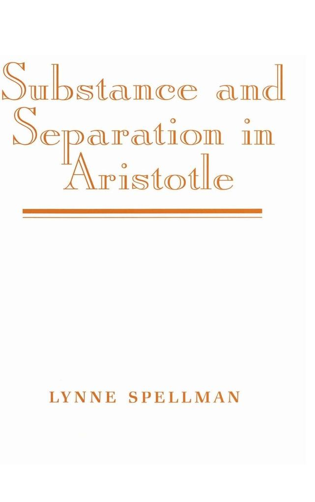 Substance and Separation in Aristotle