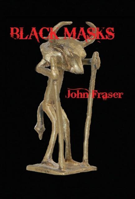 Black Masks als Buch von John Fraser - AESOP Publications