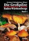 Die Großpilze Baden-Württembergs 4