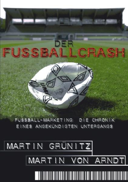 Der Fussballcrash als Buch