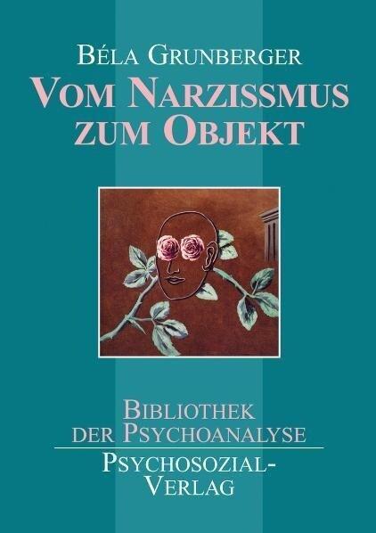 Vom Narzißmus zum Objekt als Buch
