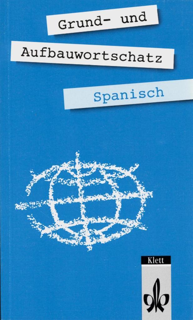 Grund- und Aufbauwortschatz Spanisch als Buch