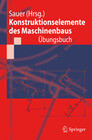 Konstruktionselemente des Maschinenbaus - Übungsbuch