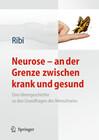 Neurose - an der Grenze zwischen krank und gesund