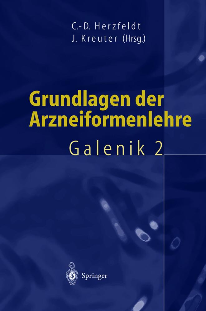 Grundlagen der Arzneiformenlehre als Buch