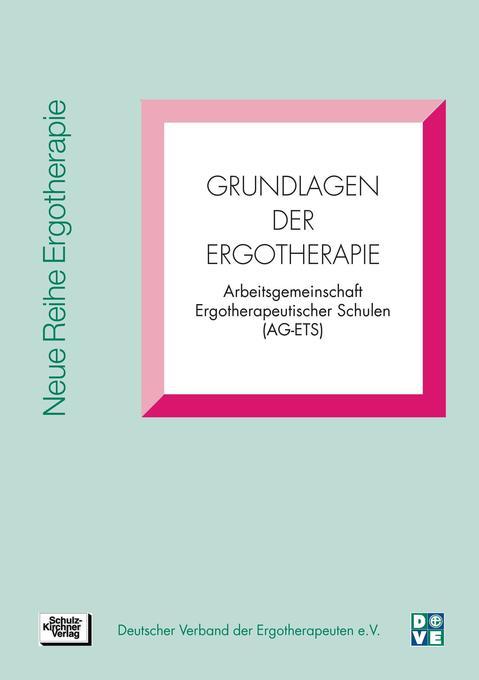 Grundlagen der Ergotherapie als Buch