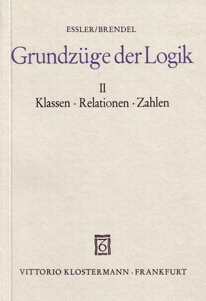 Grundzüge der Logik 2. Klassen - Relationen - Zahlen als Buch