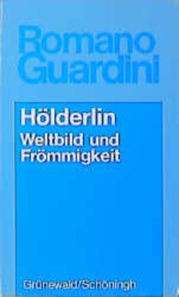 Hölderlin. Weltbild und Frömmigkeit als Buch