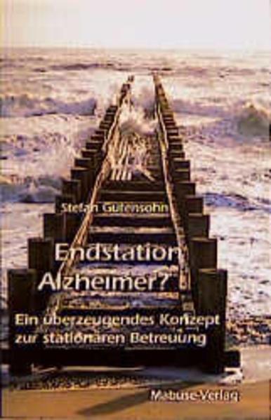 Endstation Alzheimer? als Buch