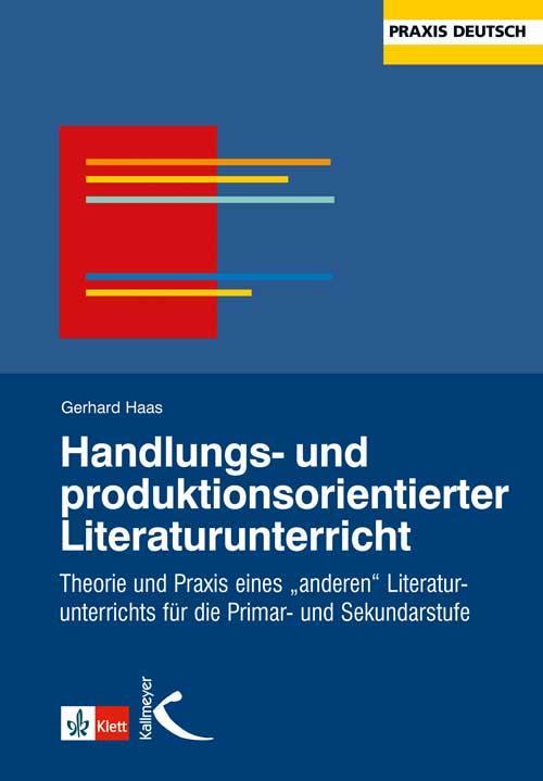 Handlungs- und produktionsorientierter Literaturunterricht als Buch (kartoniert)