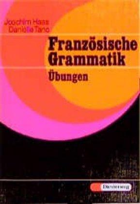 Französische Grammatik. Übungen als Buch