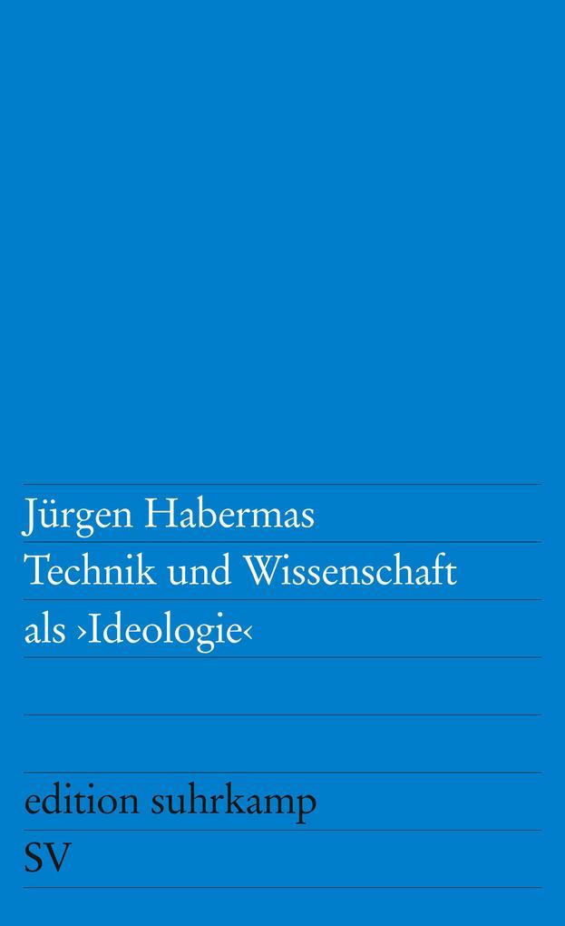 Technik und Wissenschaft als Ideologie als Taschenbuch