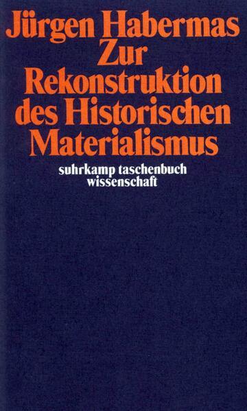 Zur Rekonstruktion des Historischen Materialismus als Taschenbuch