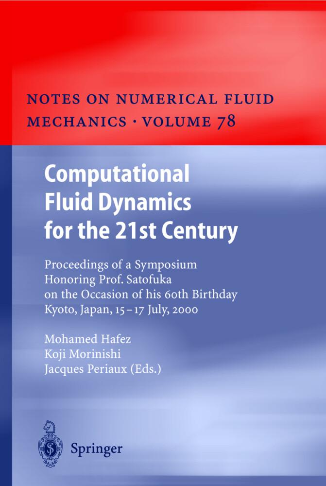 Computational Fluid Dynamics for the 21st Century als Buch