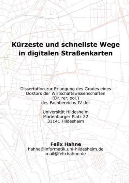 Kürzeste und schnellste Wege in digitalen Straßenkarten als Buch