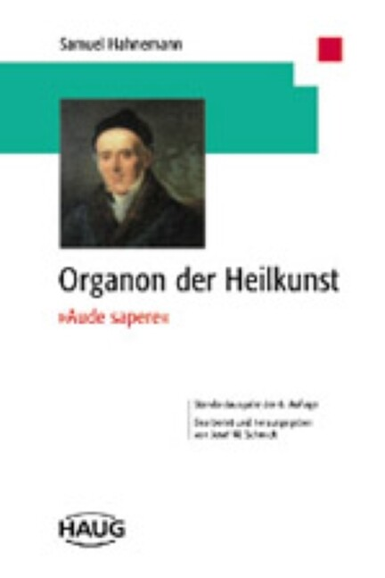 Organon der Heilkunst.' Aude Sapere' als Buch