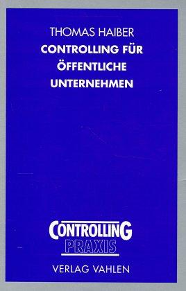 Controlling für öffentliche Unternehmen als Buch