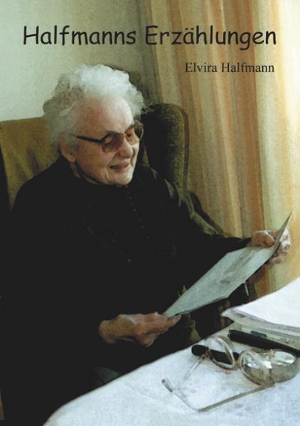 Halfmanns Erzählungen als Buch