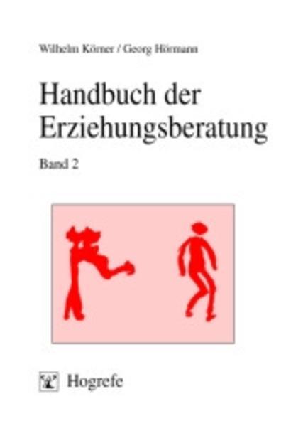 Handbuch der Erziehungsberatung 2 als Buch
