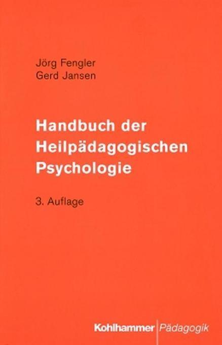 Handbuch der Heilpädagogischen Psychologie als Buch
