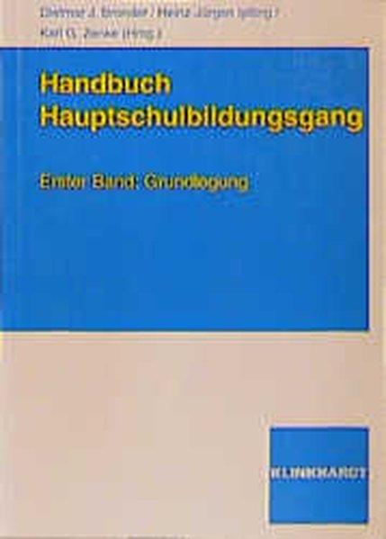 Handbuch Hauptschulbildungsgang 1. Grundlegung als Buch