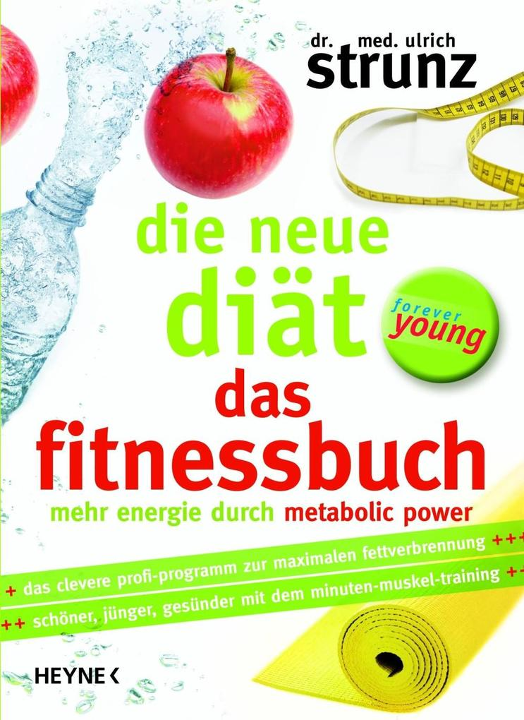 Die neue Diät - Das Fitnessbuch als eBook