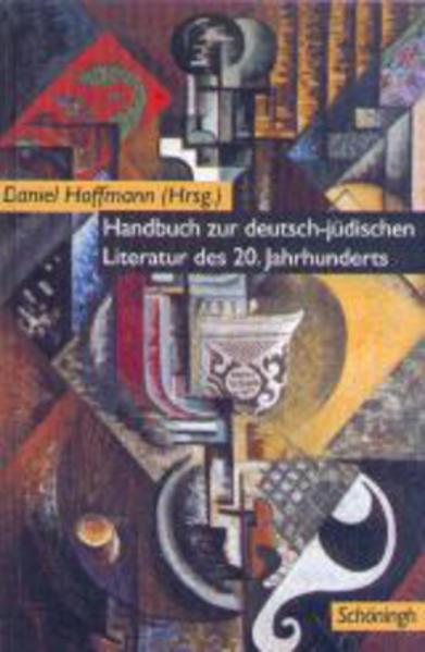 Handbuch zur deutsch-jüdischen Literatur des 20. Jahrhunderts als Buch