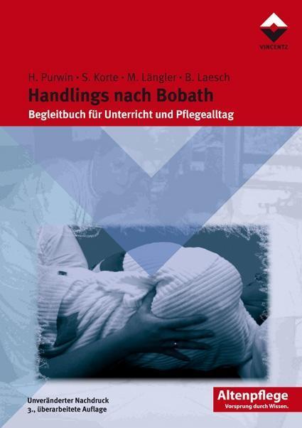 Handlings nach Bobath am Beispiel der Hemiplegie als Buch