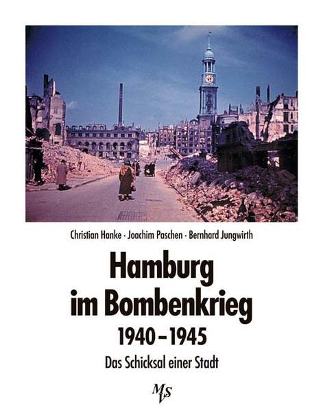 Hamburg im Bombenkrieg 1940 - 1945 als Buch