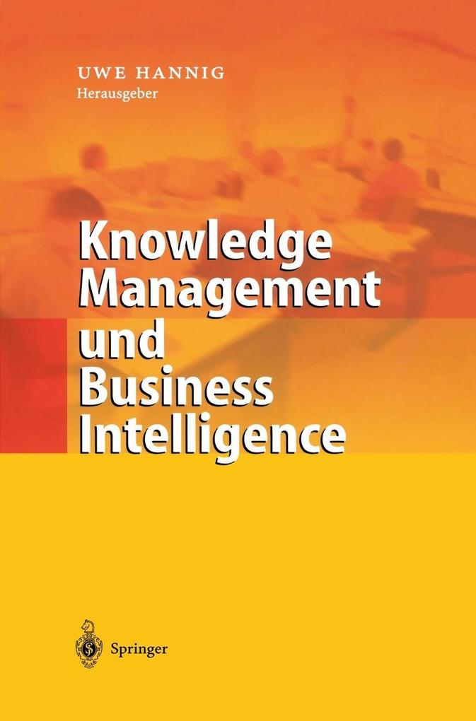 Knowledge Management und Business Intelligence als Buch