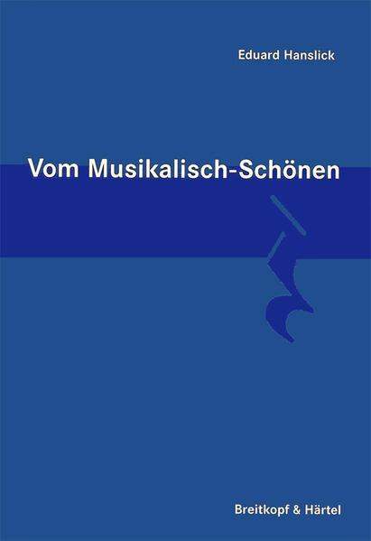 Vom musikalisch Schönen als Buch