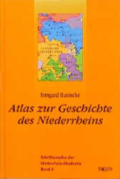 Atlas zur Geschichte des Niederrheins als Buch
