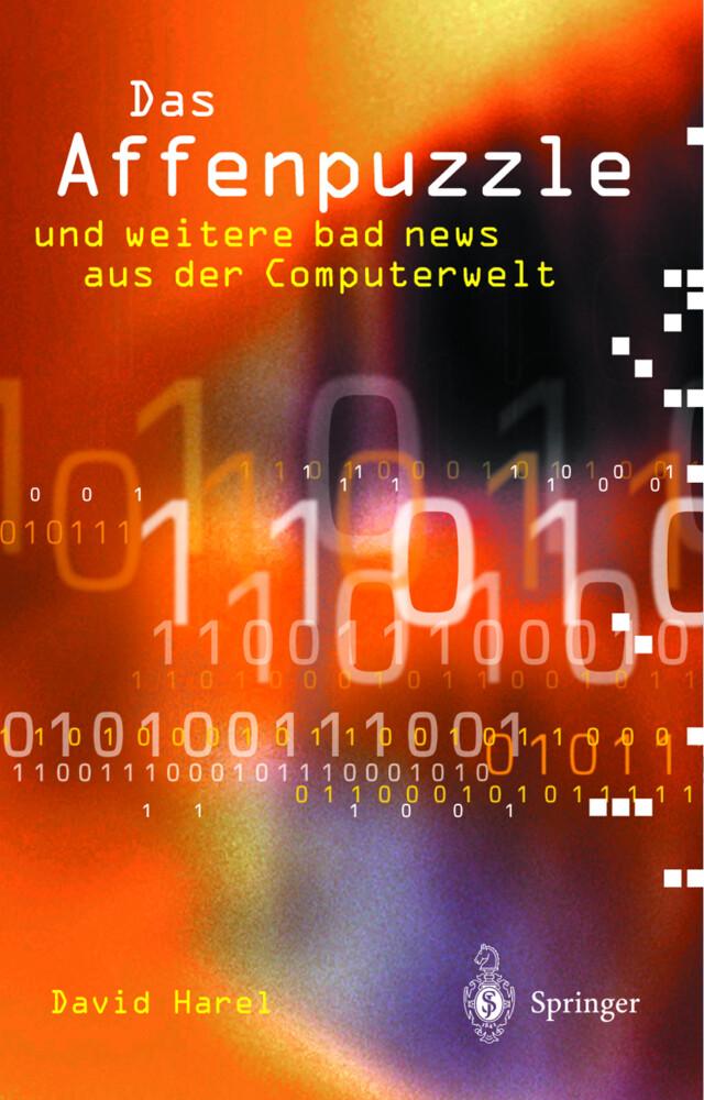 Das Affenpuzzle und weitere bad news aus der Computerwelt als Buch