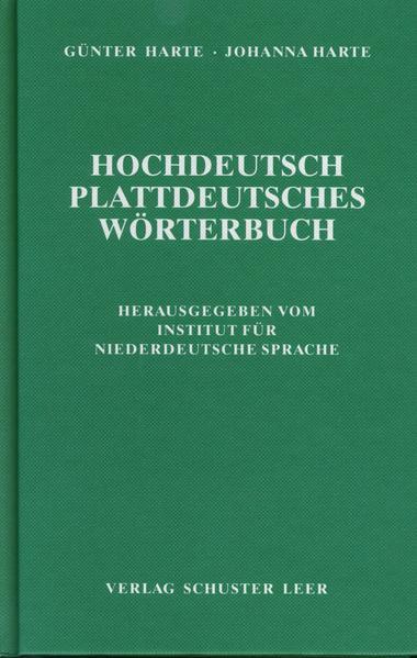 Hochdeutsch - Plattdeutsches Wörterbuch als Buch