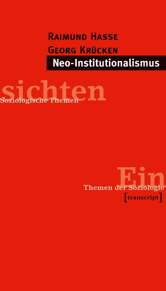 Neo-Institutionalismus als Buch