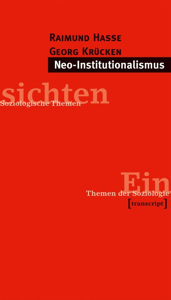 Neo-Institutionalismus als Buch