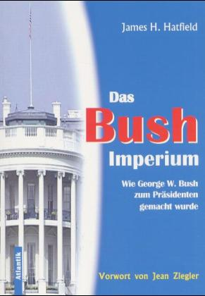 Das Bush-Imperium als Buch