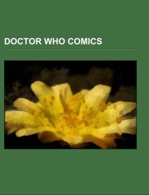 Doctor Who comics als Taschenbuch von - Books LLC, Reference Series