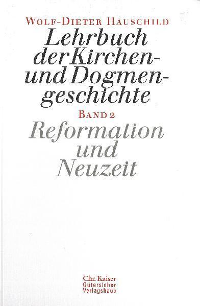 Lehrbuch der Kirchen- und Dogmengeschichte 2 als Buch