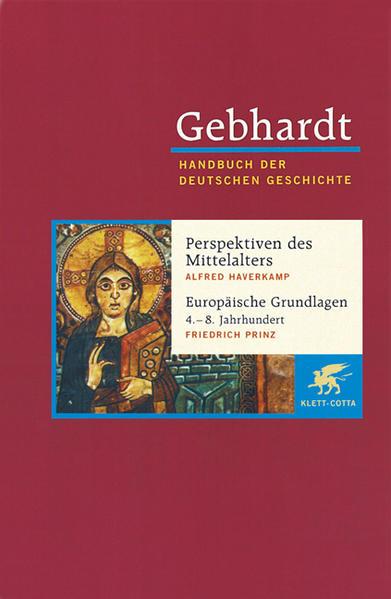 Spätantike Band 01. Perspektiven des Mittelalters. Europäische Grundlagen 4.-8. Jahrhundert als Buch