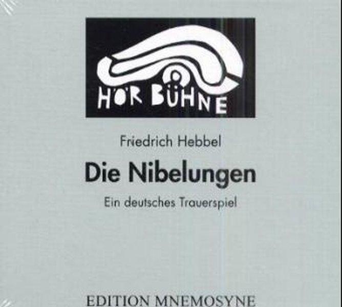 Die Nibelungen. 3 CDs als Hörbuch