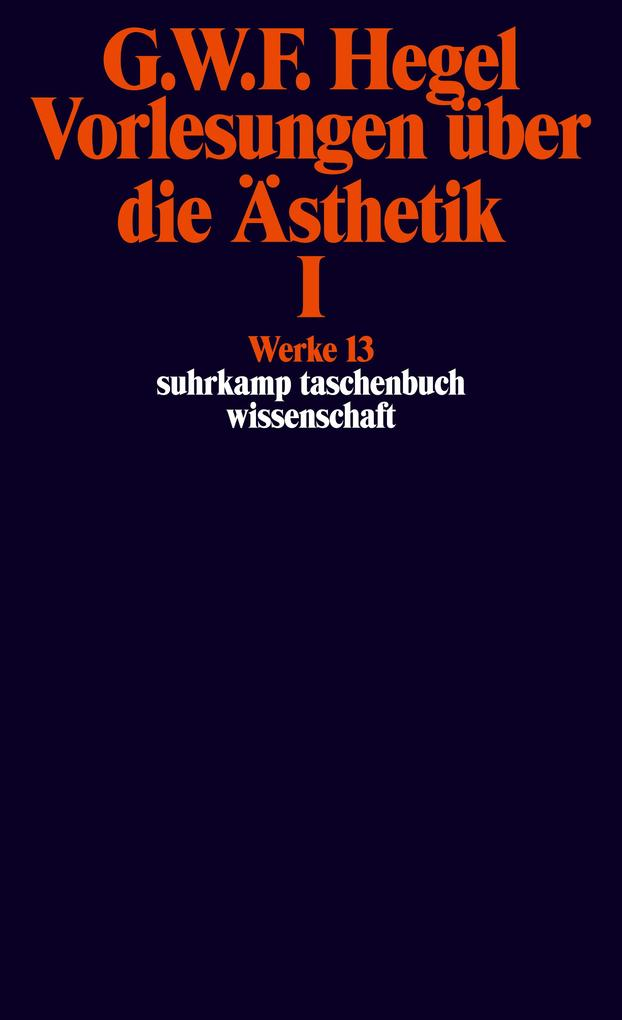Vorlesungen über die Ästhetik I als Taschenbuch