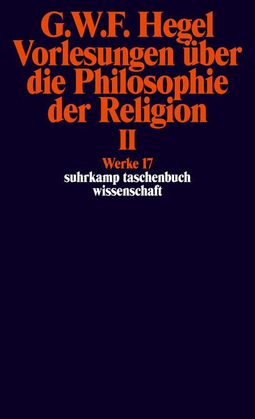 Vorlesungen über die Philosophie der Religion II als Taschenbuch