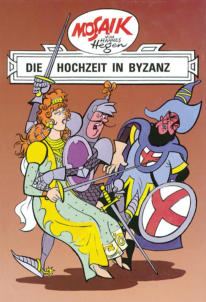 Tessloff - Die Digedags - Die Hochzeit in Byzanz (Band 5) als Buch