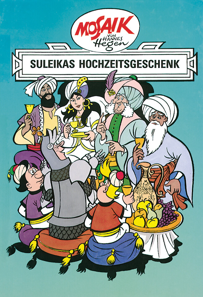 Ritter Runkel 07. Suleikas Hochzeitsgeschenk als Buch