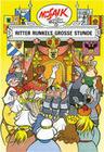 Tessloff - Die Digedags - Ritter Runkels große Stunde (Band10)
