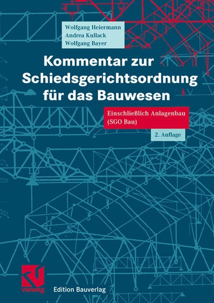Kommentar zur Schiedsgerichtsordnung für das Bauwesen als Buch